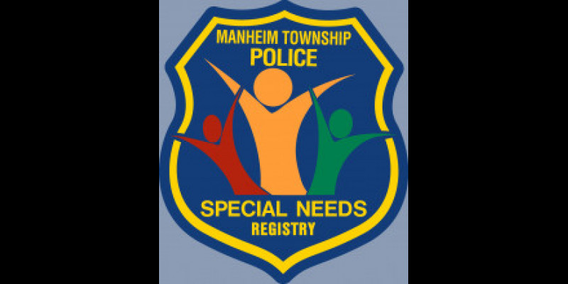 Image for MANHEIM TOWNSHIP POLICE ANNOUNCE NEW SPECIAL NEEDS PROGRAM REGISTRY!